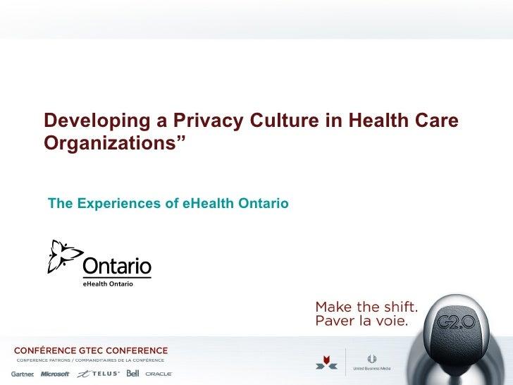 Developing A Privacy Culture In Health Care Oganizations