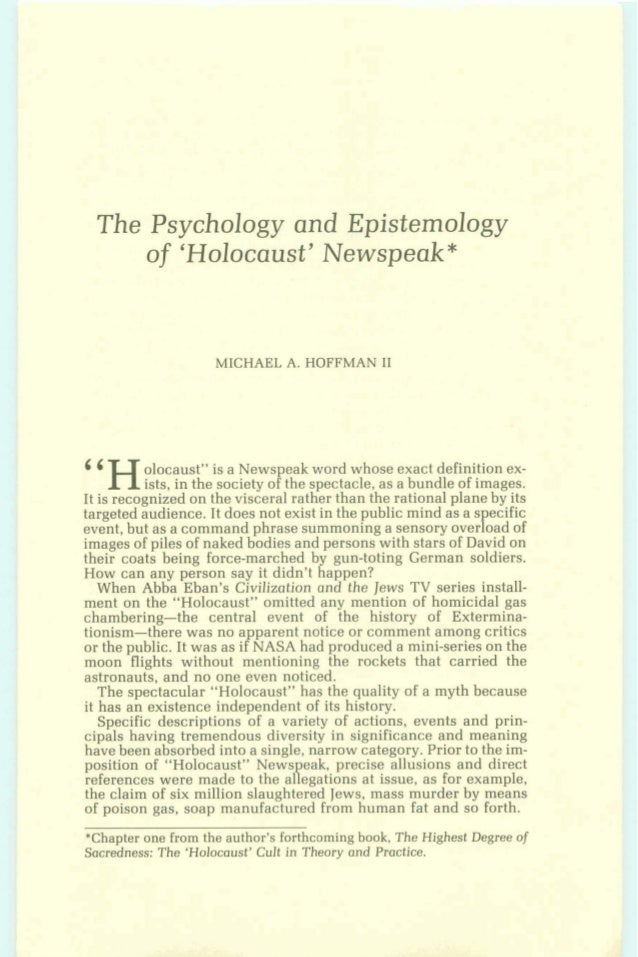 Michael a. hoffman ii   the psychology and epistemology of 'holocaust' newspeak - journal of historical review volume 6 no. 4