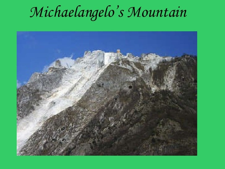 Michelangelo\'s Mountain