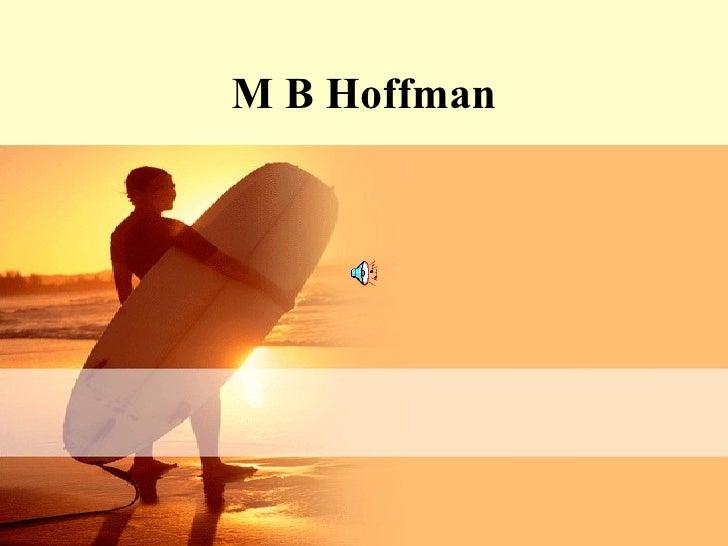 M B Hoffman