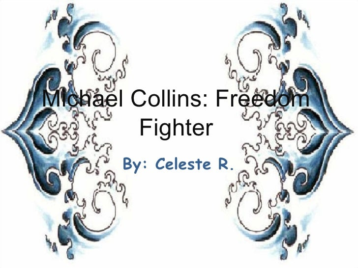 Michael Collins: Freedom Fighter