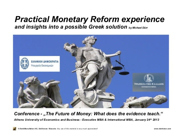 Michael Duerr: Practical Monetary Reform Experience and the Insights for a Possible Greek Solution