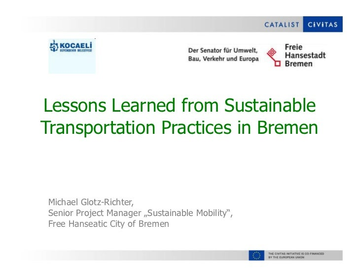 Lessons Learned from Sustainable Transportation Practices in Bremen
