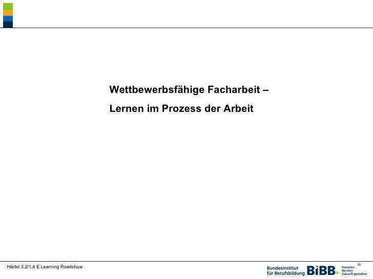 Michael Härtel: Wettbewerbsfaehige Facharbeit - Lernen im Prozess der Arbeit