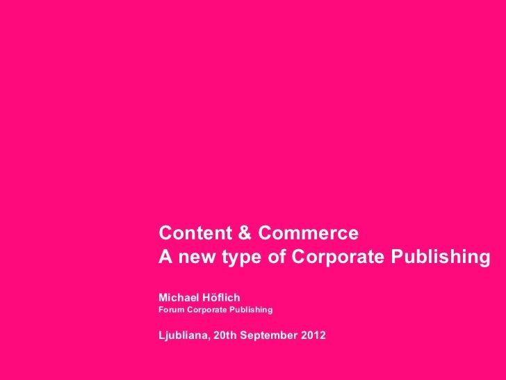 (POMP Forum 2012): Michael Hoeflich: Vsebina in tržna uspešnost podjetij