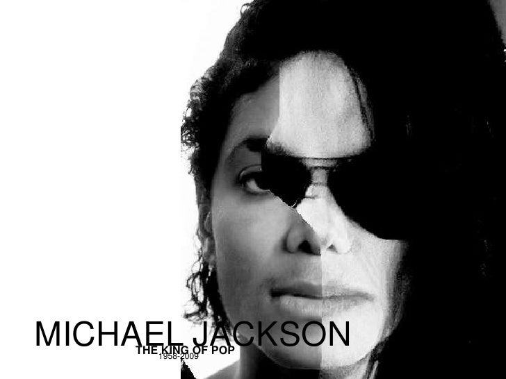 MICHAEL JACKSON<br />THE KING OF POP<br />1958-2009<br />