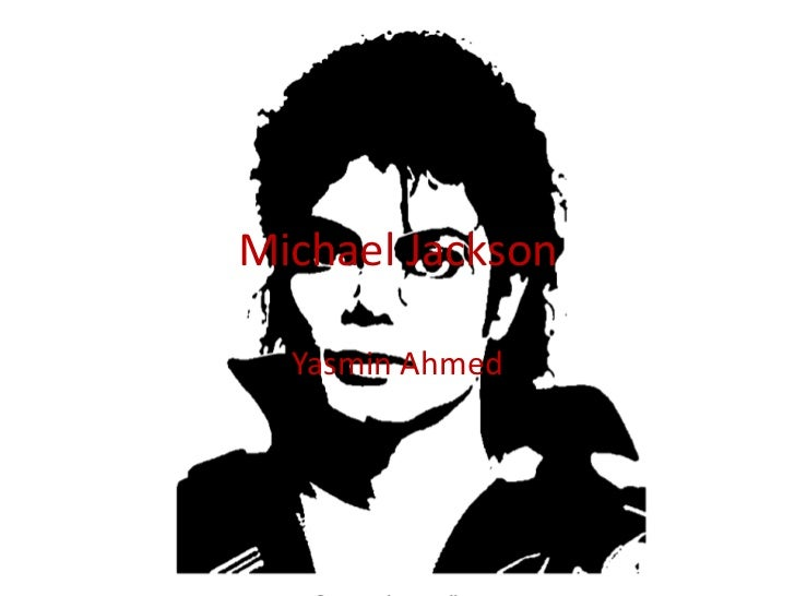 Michael Jackson  Yasmin Ahmed