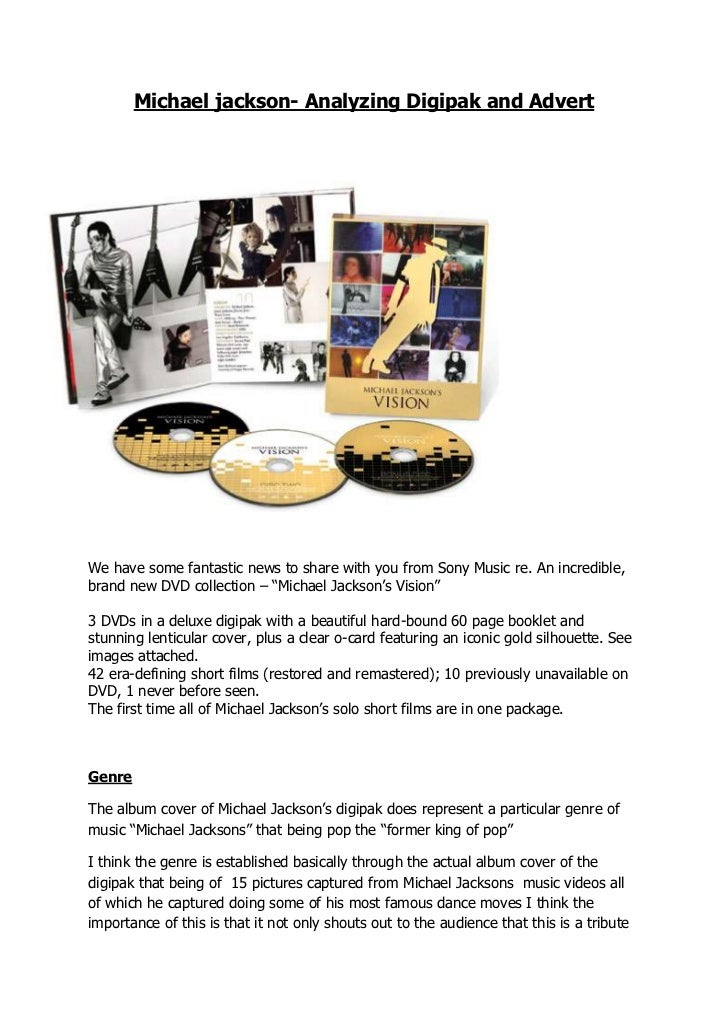 -495300819150Michael jackson- Analyzing Digipak and Advert<br />We have some fantastic news to share with you from Sony Mu...