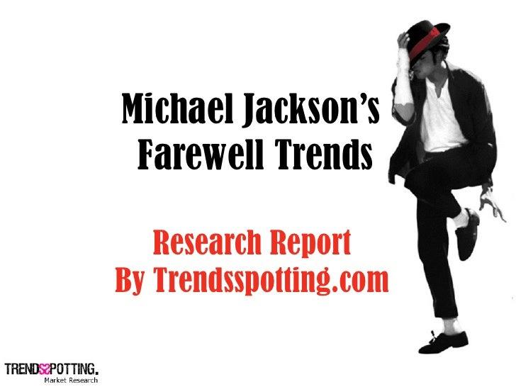 Michael Jackson Farewell Trends