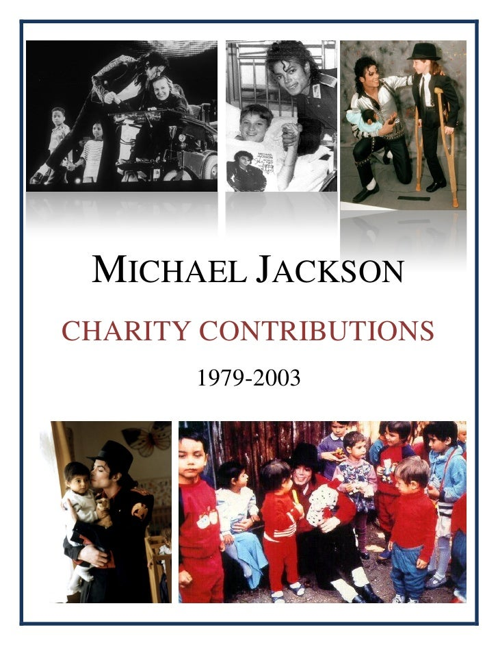 MICHAEL JACKSON CHARITY CONTRIBUTIONS        1979-2003