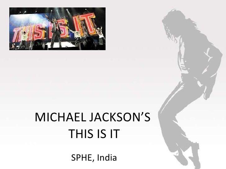 MICHAEL JACKSON'S  THIS IS IT SPHE, India