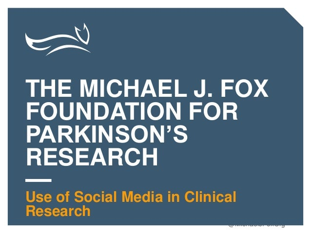 michael j fox and parkinson s foundations For the past 17 years, michael j fox has been a tireless advocate for parkinson's disease awareness and research he launched one of the world's leading parkinson's foundations, which has raised millions of dollars to help wipe out this devastating disease.