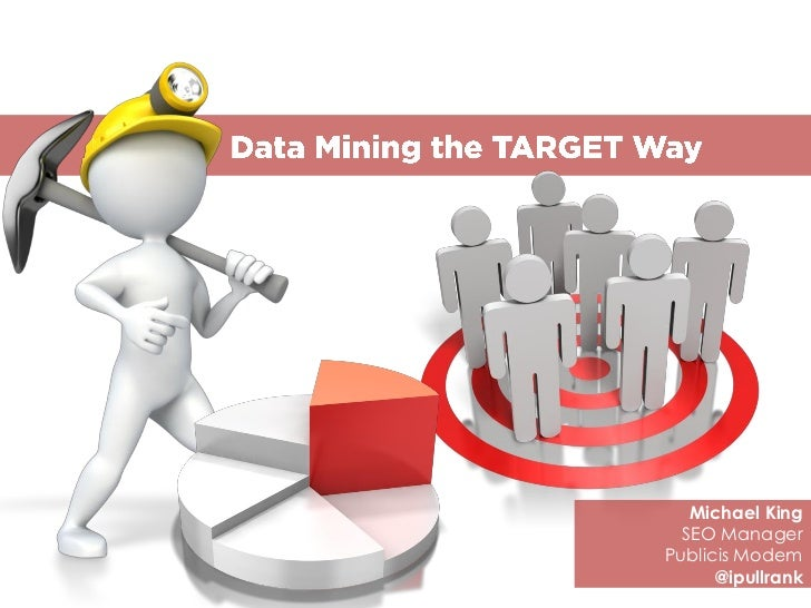 Data-mining the Target Way