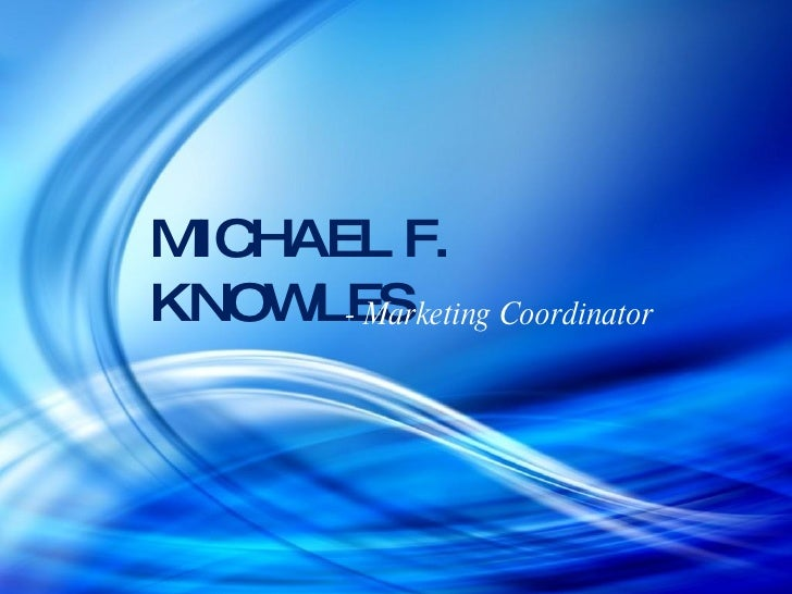 Michael Knowles Power Point Work Examples