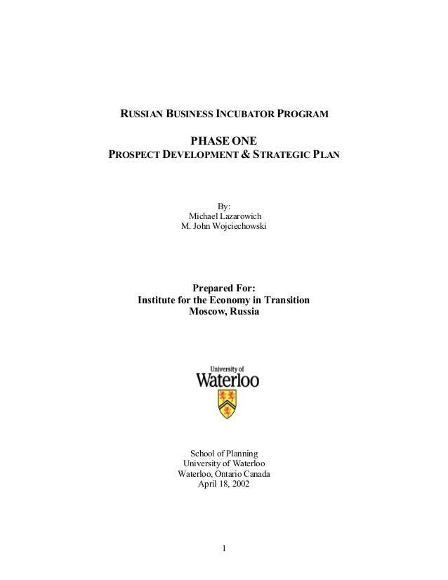 Russian business incubator program  - The functioning of business incubator organizations: legal framework, finances, governance structure and tenant relations by Michael Lazarowich & M. John Wojciechowski, 2002