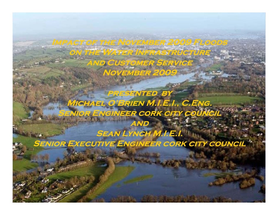 Impact of the November 2009 F    I             N             Floods       on the Water Infrastructure           and Custom...
