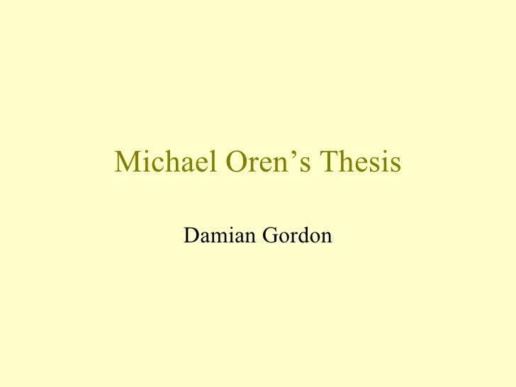 Michael Oren's Thesis Damian Gordon