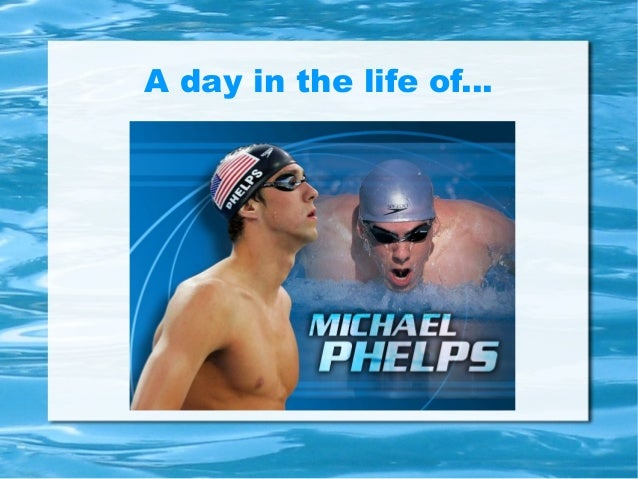 A day in the life of Michael Phelps