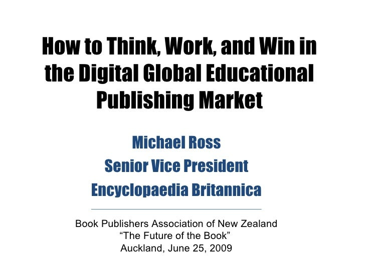 How to Think, Work, and Win in the Digital Global Educational       Publishing Market            Michael Ross         Seni...