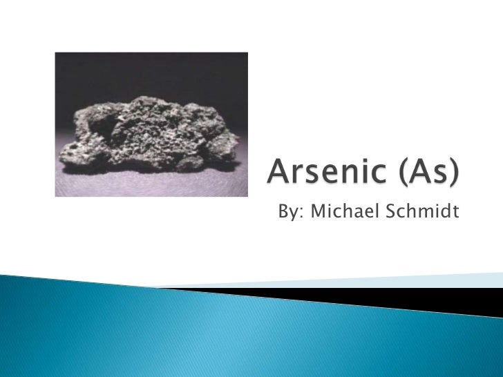 Arsenic (Michael Schmidt)