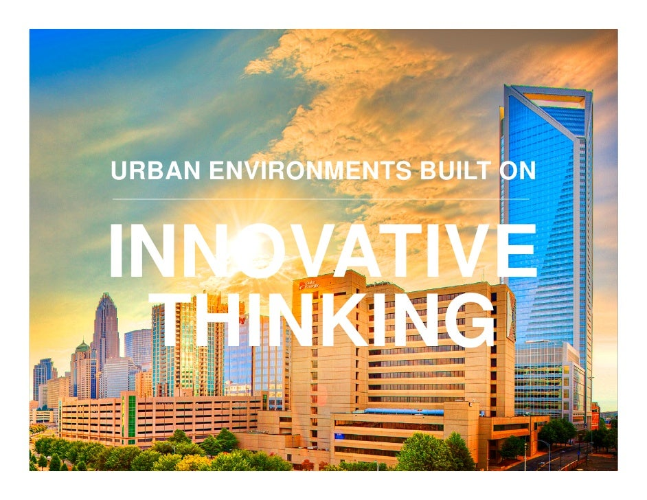 Michael smith, Urban Environments Built on Innovative Thinking