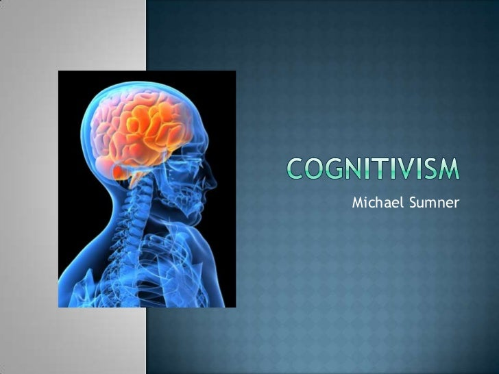 Michael Sumner - Cognitivism
