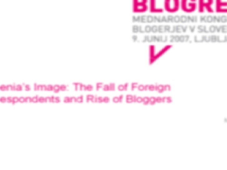 Michale Manske: Slovenia's Image: The Fall of Foreign Correspondents and Rise of Bloggers