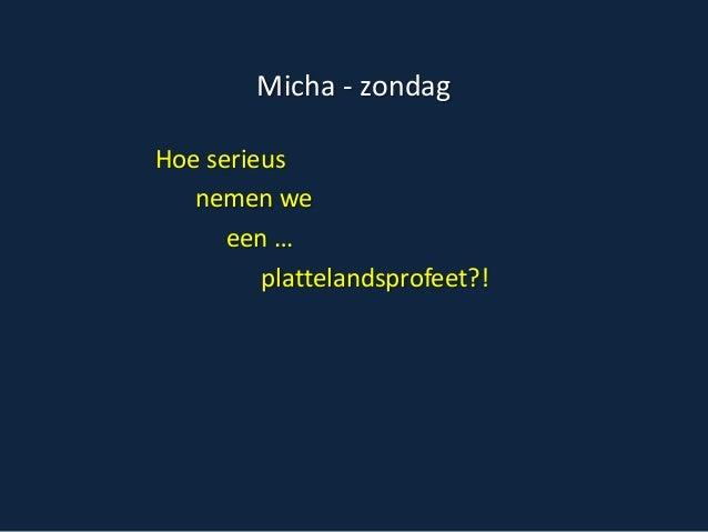 Micha zondag 2013
