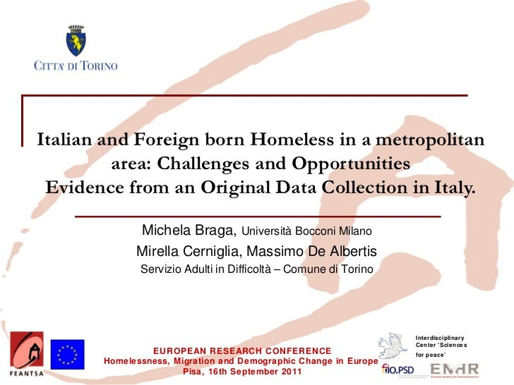 Italian and Foreign born Homeless in a metropolitan         area: Challenges and Opportunities Evidence from an Original D...