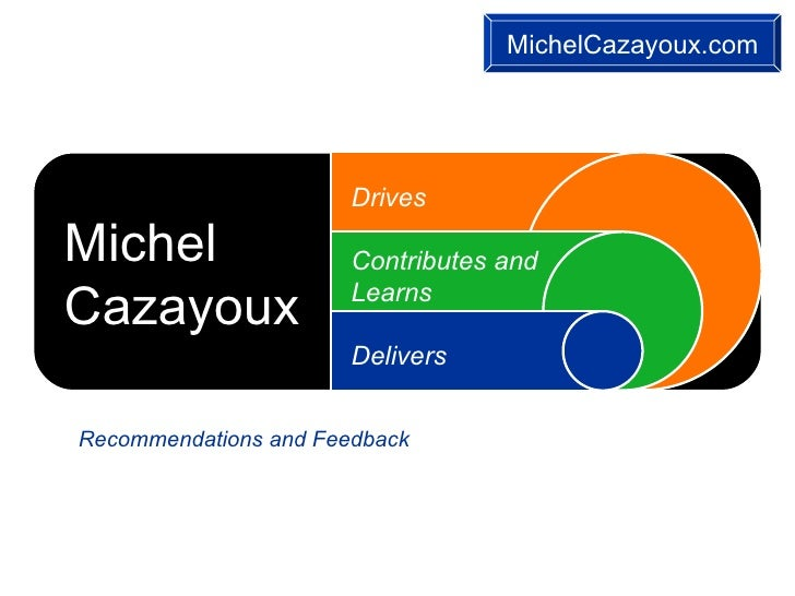 Michel Cazayoux   Recommendations And Feedback