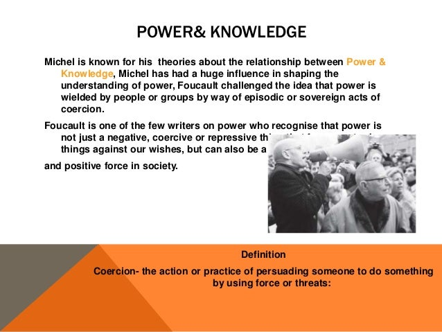 foucaults theory of power Marxist theory of state power  the disciplinary society: from weber to foucault 45 alter weber's conception of the legitimation process but they are.