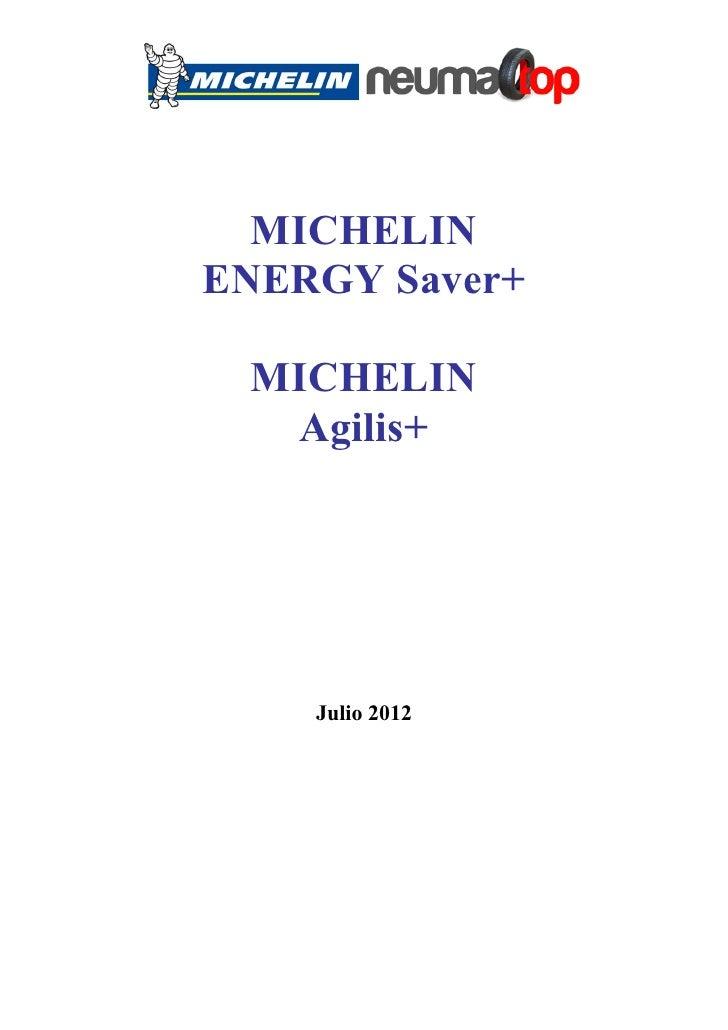 MICHELINENERGY Saver+ MICHELIN  Agilis+    Julio 2012