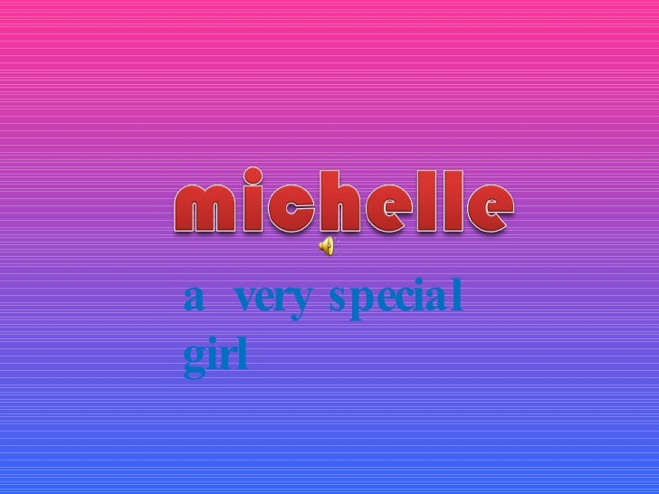 a  very special girl