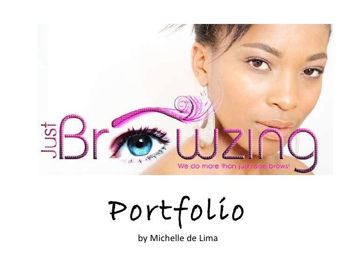 Portfolio by Michelle de Lima