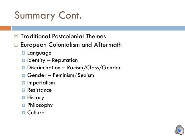 an analysis of the common themes among imperialism colonialism and slavery Colonial and postcolonial literary dialogues theme index theme: it is often discussed the intellectual benefits - among many others slavery in its many forms, both past and present, including.