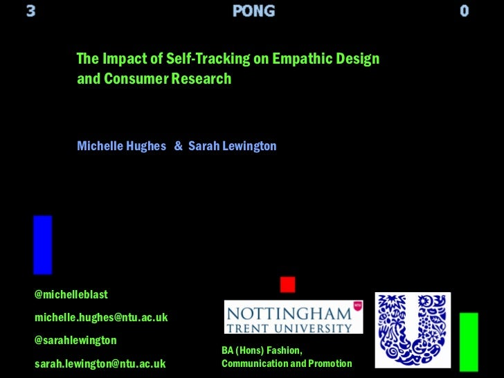 The impact of self-tracking on empathic design and market research - Sarah Lewington and Michelle Hughes
