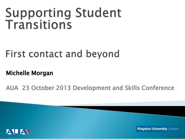 Michelle Morgan  AUA 23 October 2013 Development and Skills Conference
