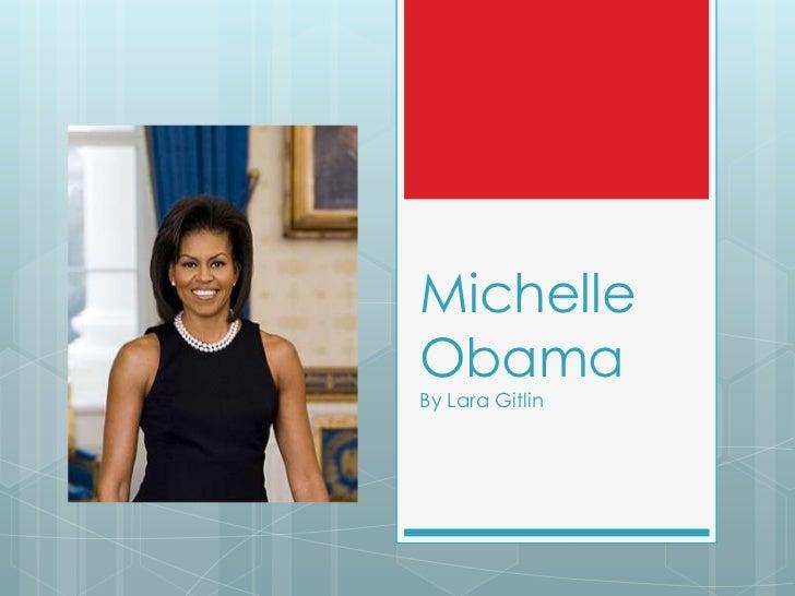 MichelleObamaBy Lara Gitlin