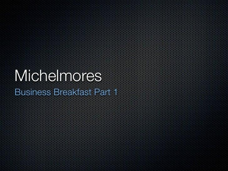 Michelmores Business Breakfast Part 1