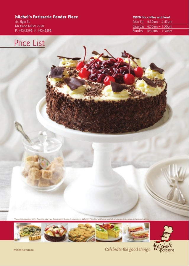 Michel's Patisserie Pender Place 44 Elgin St Maitland NSW 2320 P: 49345599 F: 49345599  OPEN for coffee and food  Mon-Fri...