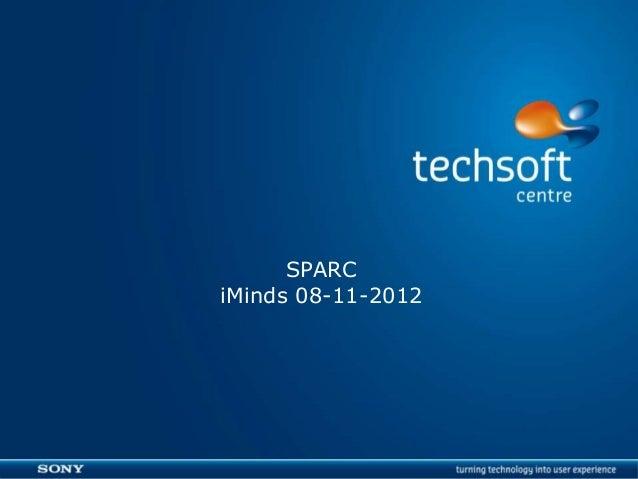 SPARC    iMinds 08-11-2012|