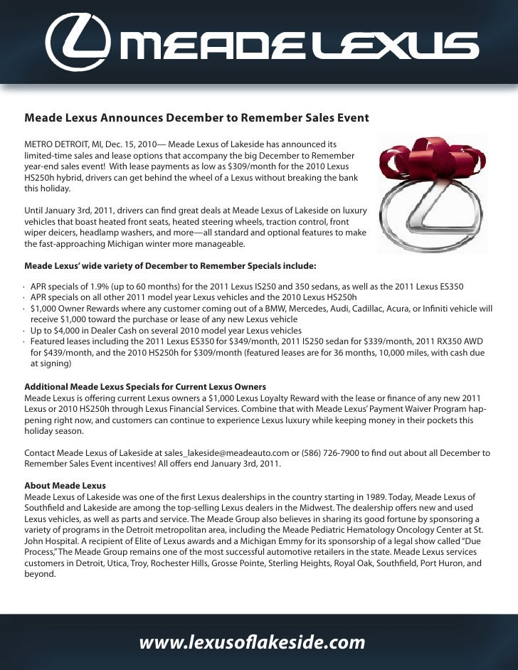Meade Lexus Announces December to Remember Sales EventMETRO DETROIT, MI, Dec. 15, 2010— Meade Lexus of Lakeside has announ...