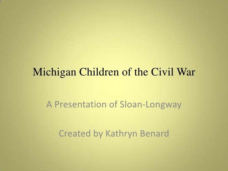 Michigan children of the american civil war