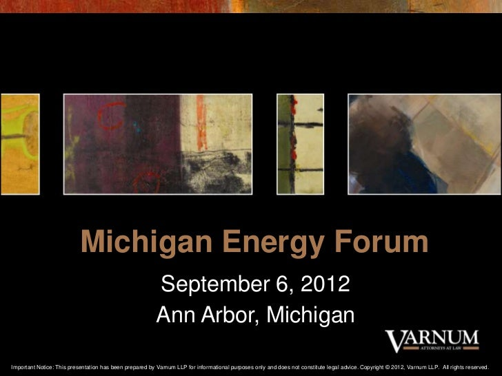 Michigan Energy Forum - September 6, 2012 - Bruce Goodman