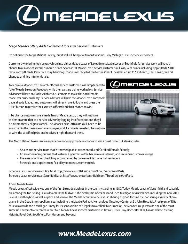 Michigan Lexus Dealer Announces Hundreds of Prizes for Facebook FansMega Meade Lottery Adds Excitement for Lexus Service C...