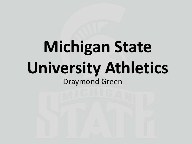 Michigan StateUniversity Athletics     Draymond Green
