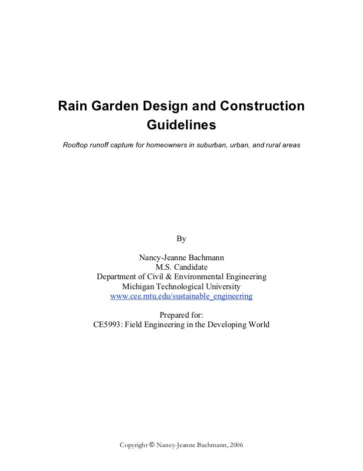 Rain Garden Design and Construction            GuidelinesRooftop runoff capture for homeowners in suburban, urban, and rur...