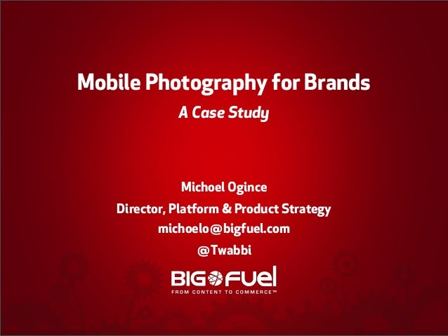 Mobile Photography for Brands - A Case Study