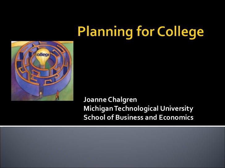 Joanne ChalgrenMichigan Technological UniversitySchool of Business and Economics