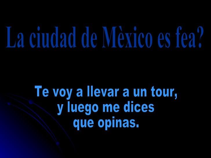 Mi Ciudad De Mexico